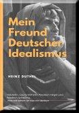 Mein Freund der Deutsche Idealismus (eBook, ePUB)