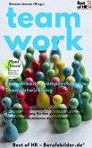Teamwork Teamarbeit Teampsychologie Teamentwicklung (eBook, ePUB)