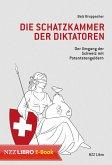 Die Schatzkammer der Diktatoren (eBook, ePUB)