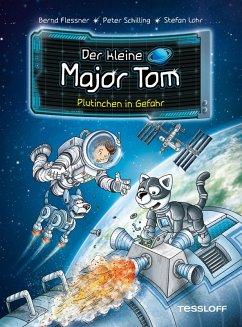 Der kleine Major Tom. Band 12: Plutinchen in Gefahr (eBook, ePUB) - Flessner, Bernd; Schilling, Peter