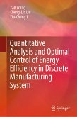 Quantitative Analysis and Optimal Control of Energy Efficiency in Discrete Manufacturing System (eBook, PDF)