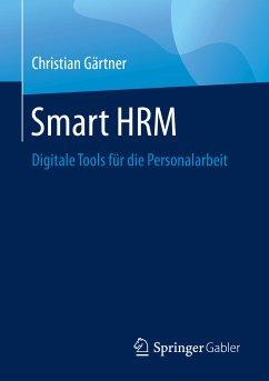 Smart HRM (eBook, PDF) - Gärtner, Christian