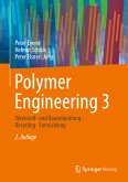 Polymer Engineering 3 (eBook, PDF)