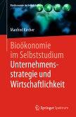 Bioökonomie im Selbststudium: Unternehmensstrategie und Wirtschaftlichkeit (eBook, PDF)