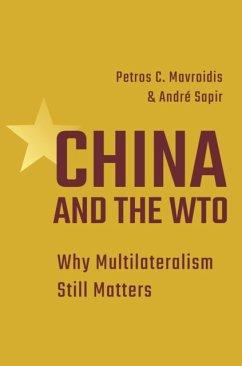 China and the WTO - Mavroidis, Petros C.; Sapir, Professor Andre