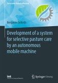 Development of a system for selective pasture care by an autonomous mobile machine (eBook, PDF)