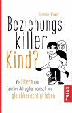 Beziehungskiller Kind? (eBook, ePUB)