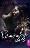 Remember Me - Tödliche Vergangenheit (eBook, ePUB)