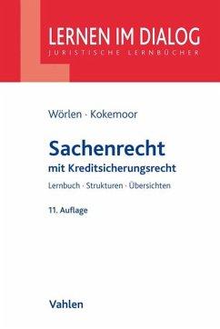 Sachenrecht - Wörlen, Rainer; Kokemoor, Axel; Lohrer, Stefan