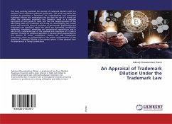 An Appraisal of Trademark Dilution Under the Trademark Law