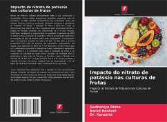 Impacto do nitrato de potássio nas culturas de frutas - Disha, Dadhaniya;Roshani, Barad;Kanzaria