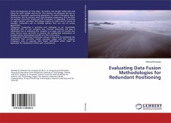 Evaluating Data Fusion Methodologies for Redundant Positioning