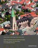 Die Paderborner Kathedrale als Kirchen-, Kunst- und Lebensraum im europäischen Kontext