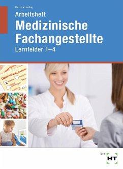 Arbeitsheft Medizinische Fachangestellte - Hinsch, Andrea; Loeding, Ingrid
