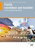 eBook inside: Buch und eBook Politik verstehen und handeln