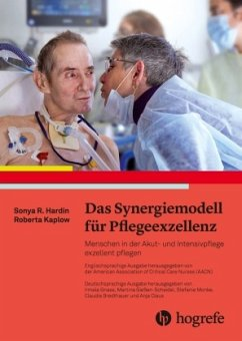 Das Synergiemodell für Pflegeexzellenz - Hardin, Sonya R.;Kaplow, Roberta