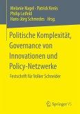 Politische Komplexität, Governance von Innovationen und Policy-Netzwerke
