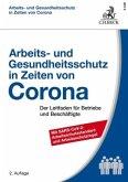Arbeits- und Gesundheitsschutz in Zeiten von Corona