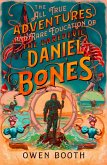 The All True Adventures (and Rare Education) of the Daredevil Daniel Bones (eBook, ePUB)