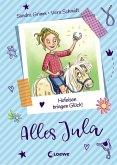 Hufeisen bringen Glück! / Alles Jula Bd.3 (eBook, ePUB)