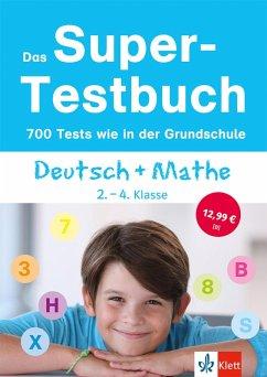 Das Super-Testbuch - 700 Tests wie in der Grundschule (eBook, PDF)