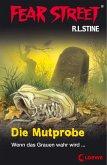 Fear Street 58 - Die Mutprobe (eBook, ePUB)