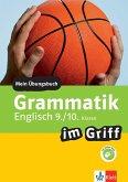 Klett Grammatik im Griff Englisch 9./10. Klasse (eBook, PDF)