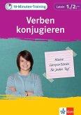 Klett 10-Minuten-Training Latein Grammatik Verben konjugieren 1./2. Lernjahr (eBook, PDF)