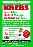 KREBS hasst Safou, fürchtet Moringa und kapituliert vor Yams (eBook, ePUB)