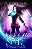 Shadow Seer (Scythe Grove Academy, #1) (eBook, ePUB)