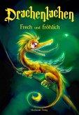 Drachenlachen (eBook, ePUB)