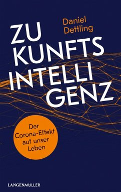 Zukunftsintelligenz (eBook, ePUB) - Dettling, Daniel
