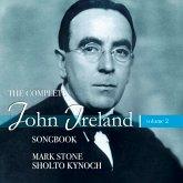 John Ireland: The Complete Songbook Vol.2