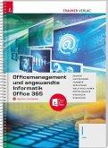 Officemanagement und angewandte Informatik I HAK Office 365 + digitales Zusatzpaket