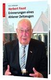 Herbert Faust - Erinnerungen eines Ahlener Zeitzeugen