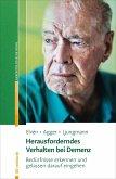 Herausforderndes Verhalten bei Demenz (eBook, ePUB)
