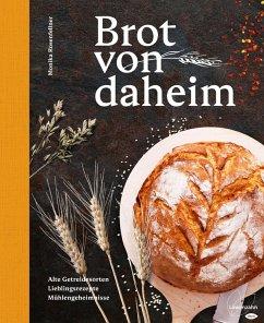Brot von daheim (eBook, ePUB) - Rosenfellner, Monika