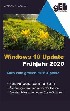 Windows 10 Update - Frühjahr 2020
