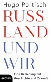 Russland und wir (eBook, ePUB)