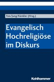 Evangelisch Hochreligiöse im Diskurs (eBook, PDF)