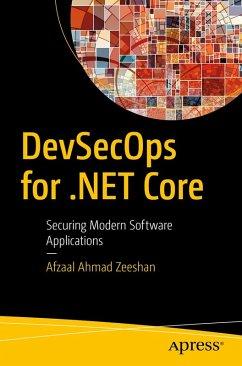 DevSecOps for .NET Core (eBook, PDF) - Zeeshan, Afzaal Ahmad