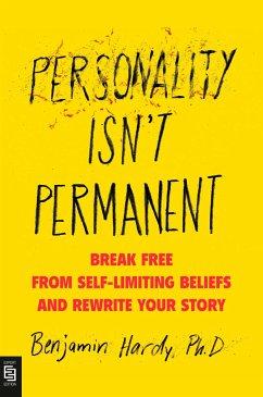 Personality Isn't Permanent - Hardy, Benjamin