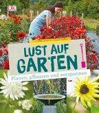 Lust auf Garten (Mängelexemplar)