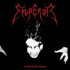 Wrath Of The Tyrant (Reissue) - Emperor