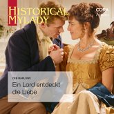 Ein Lord entdeckt die Liebe (Historical Lords & Ladies) (MP3-Download)