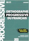 Orthographe progressive du français. Niveau avancé - avec 450 exercices. Schülerarbeitsheft + mp3-CD + online
