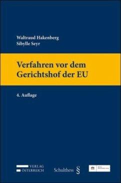 Verfahren vor dem Gerichtshof der EU - Hakenberg, Waltraud; Seyr, Sybille