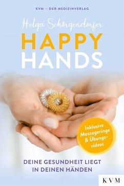 Happy Hands - Schörgendorfer, Helga