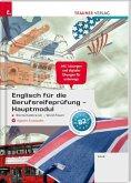 Englisch für die Berufsreifeprüfung - Hauptmodul Wortschatztrainer - Word Power + digitales Zusatzpaket + E-Book