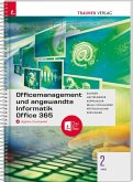 Officemanagement und angewandte Informatik 2 HAS Office 365 + digitales Zusatzpaket
